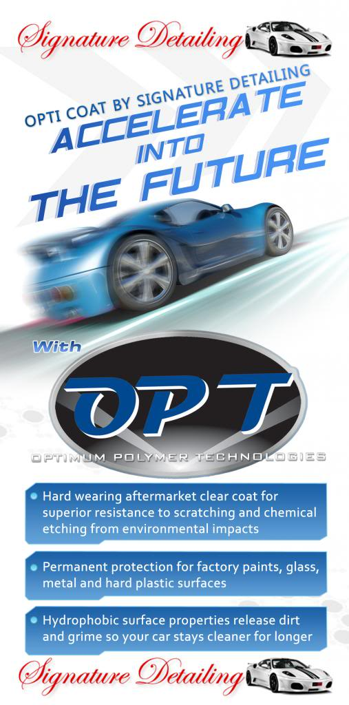 Opti-coat - Signature Detailing New Jersey - Features & Benefits